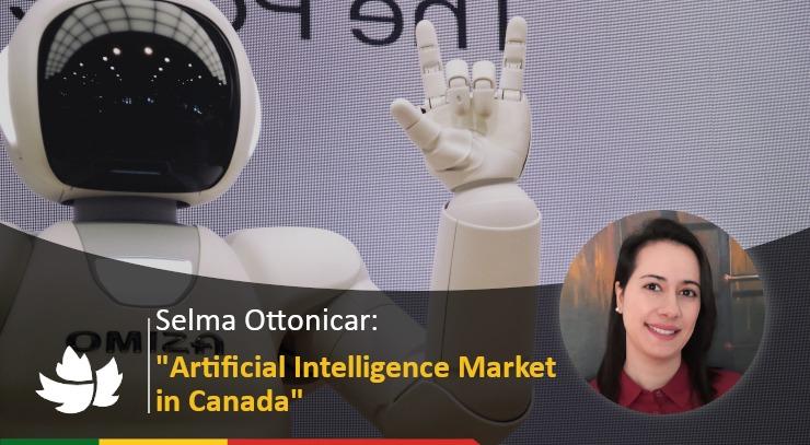Artificial Intelligence Market in Canada - Selma Ottonicar